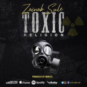 zainab sule - toxic religion